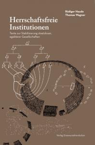 Herrschaftsfreie Institutionen Cover
